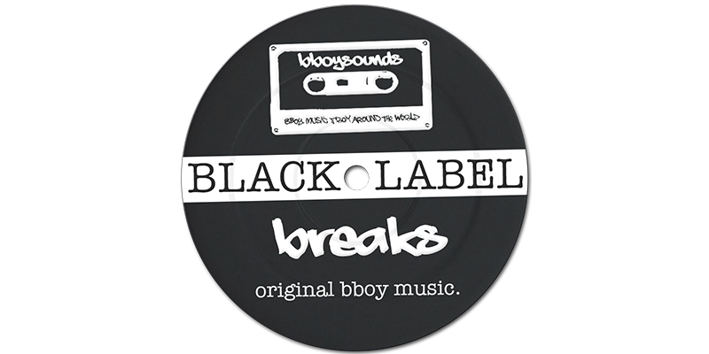 Black Label Breaks by Bboysounds
