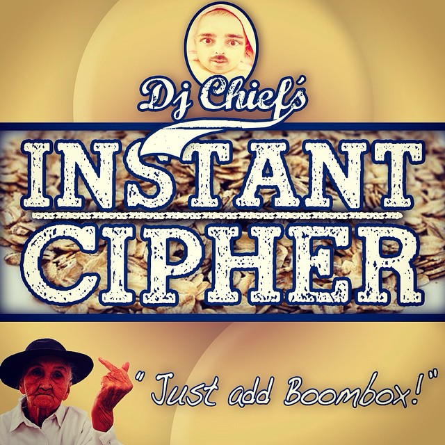 DJ CHiEF's Instant Cipher